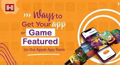 ways to get your app or game featured blog picture