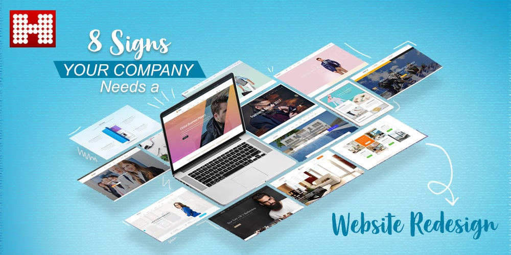 8 Signs Your Company Needs a Website Redesign, Hashe Computer Solutions (Pvt) Ltd.