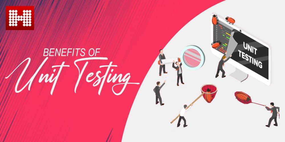 Benefits of Unit Testing, Hashe Computer Solutions (Pvt) Ltd.