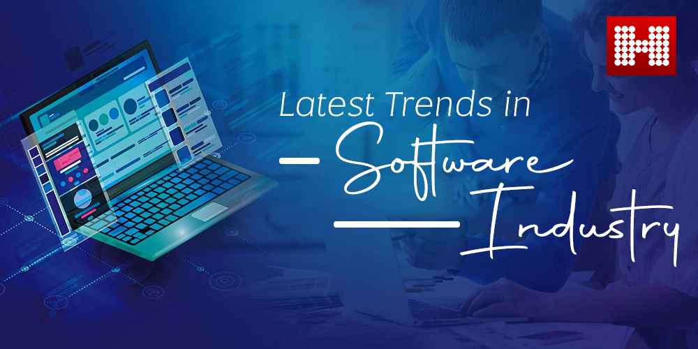 Latest trends in the Software industry, Hashe Computer Solutions (Pvt) Ltd.