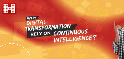 Why Digital Transformation Rely on Continuous Intelligence?