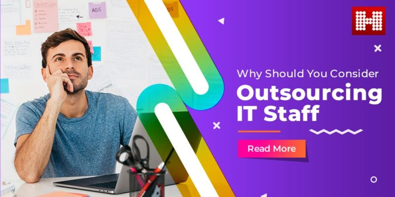 Why Should You Consider IT-Outsourcing Staff?