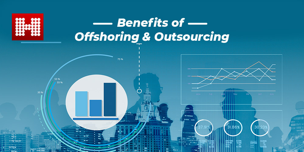 Benefits of Outsourcing & Offshoring, Hashe Computer Solutions (Pvt) Ltd.