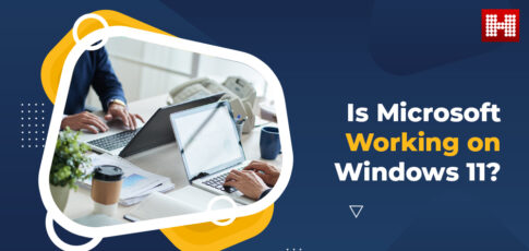 Microsoft Working on Windows 11